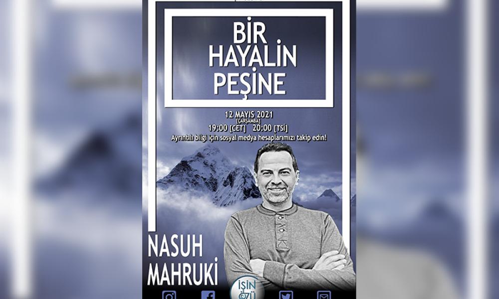 Nasuh Mahruki Avrupalı Türklerin konuğu: Özel bir programla mücadelesini anlatacak